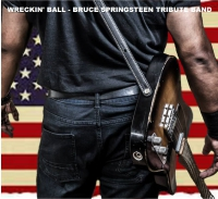 Wreckin' Ball - Bruce Springsteen Tribute Band