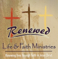Renewed life and faith ministries
