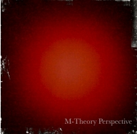M-Theory Perspective