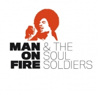 Man on Fire & the Soul Soldiers